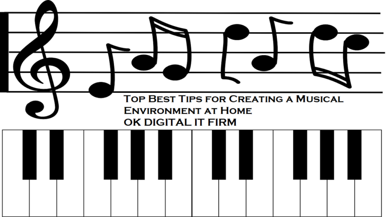 Top Best Tips For Creating A Music Environment At Home