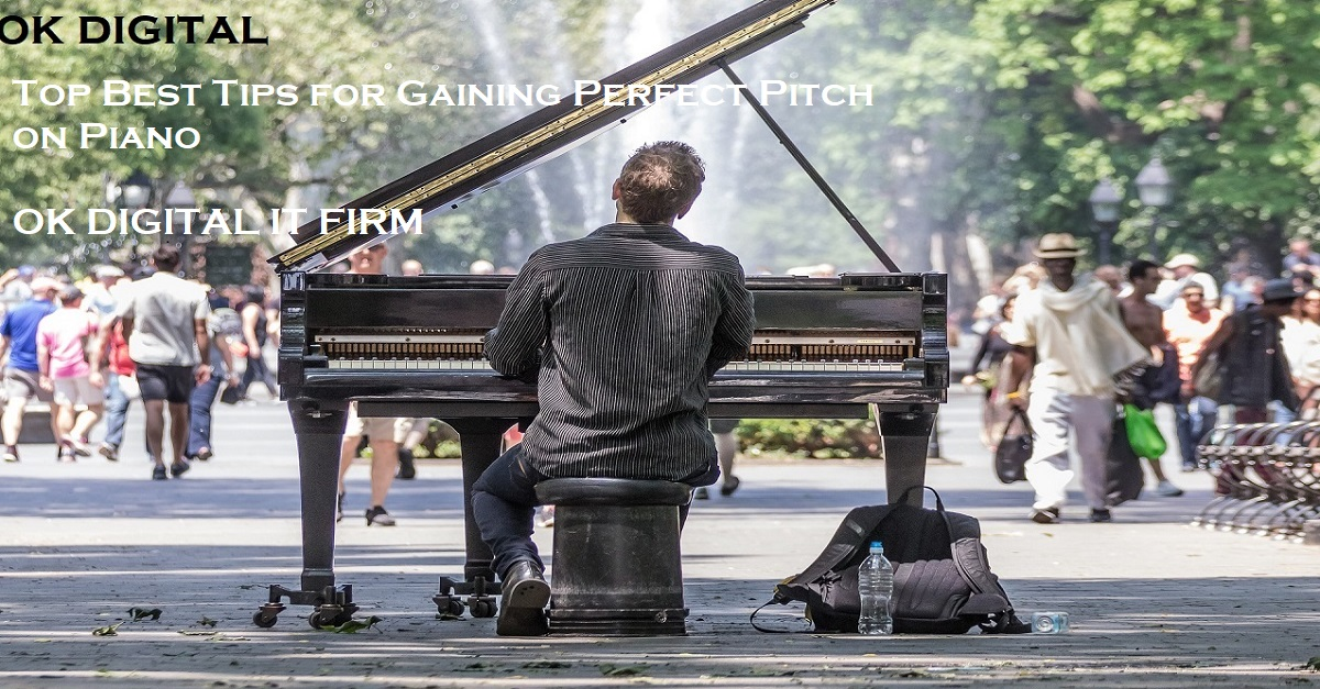 Top Best Tips for Gaining Perfect Pitch on Piano