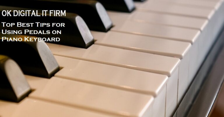 Top Best Tips for Using Pedals on Piano Keyboard