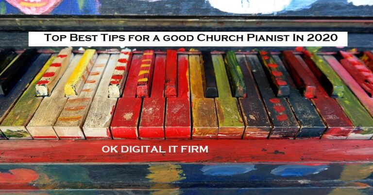 Top Best Tips For A Good Church Pianist Music In 2021