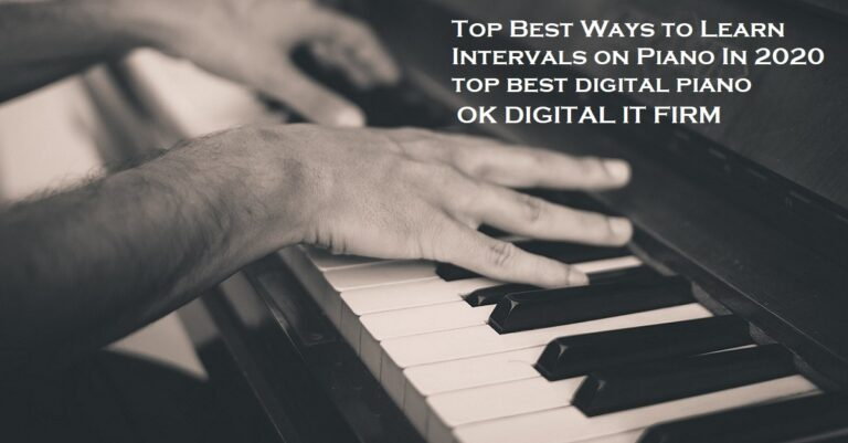 Top Best Ways to Learn Intervals on Piano In 2020