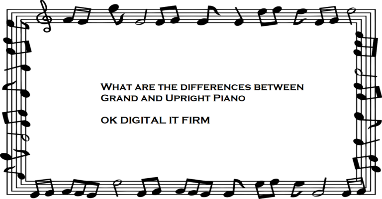 What are the differences between Grand and Upright Piano