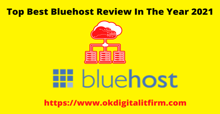 Top Best Bluehost Review In The Year 2021