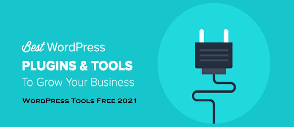 WordPress Tools Free 2021