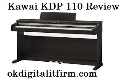kawai kdp110 review