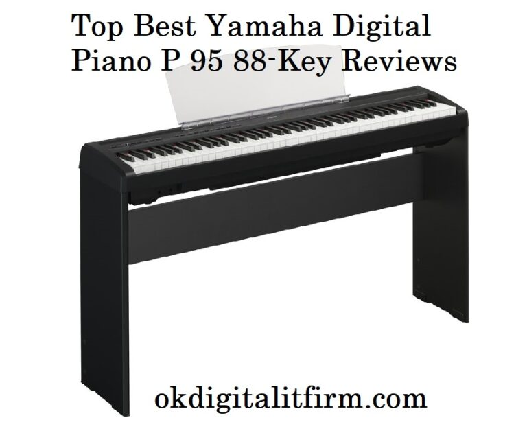 Top Best Yamaha Digital Piano P 95 88-Key Reviews