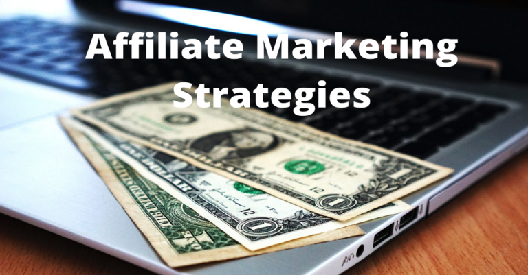 What Is The Best Affiliate Marketing Strategies For Beginners